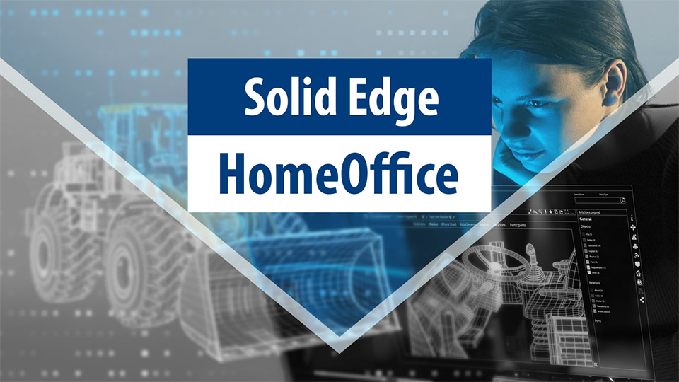 Siemens Digital Industries | Solid Edge im HomeOffice